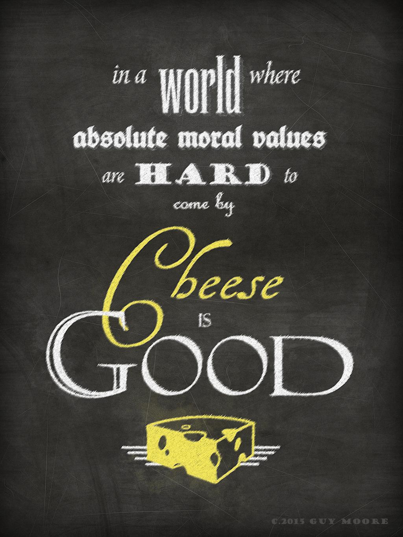 cheese_is_good_blackboard